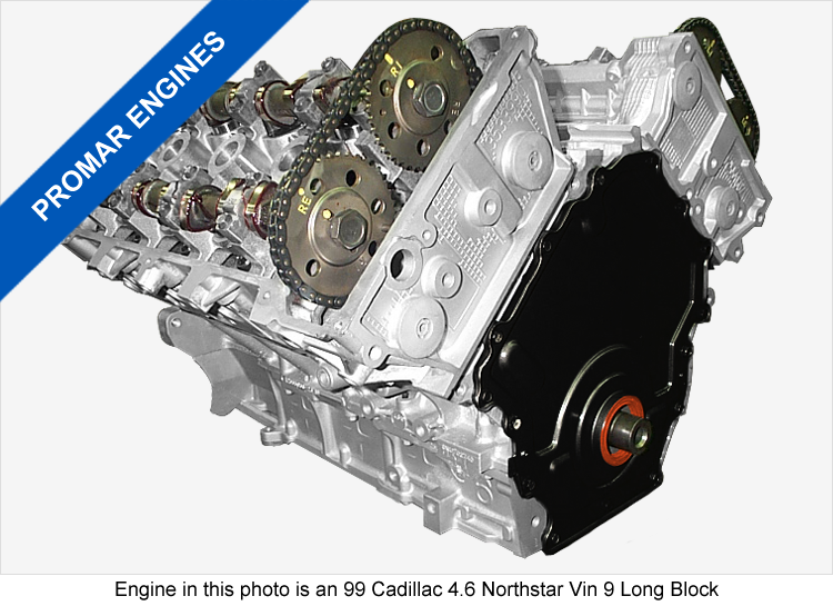 Cadillac 4.6 DOHC 32 Valve Northstar Engines